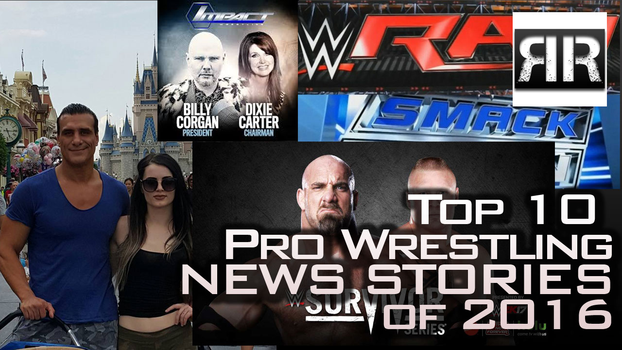Top 10 Pro Wrestling News Stories of 2016