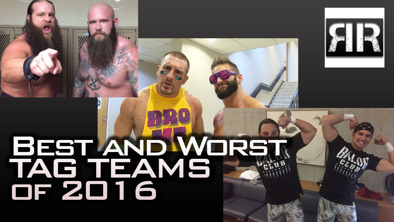 Best and Worst Tag Teams of 2016