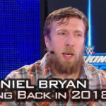 Daniel Bryan Wrestling in 2018?