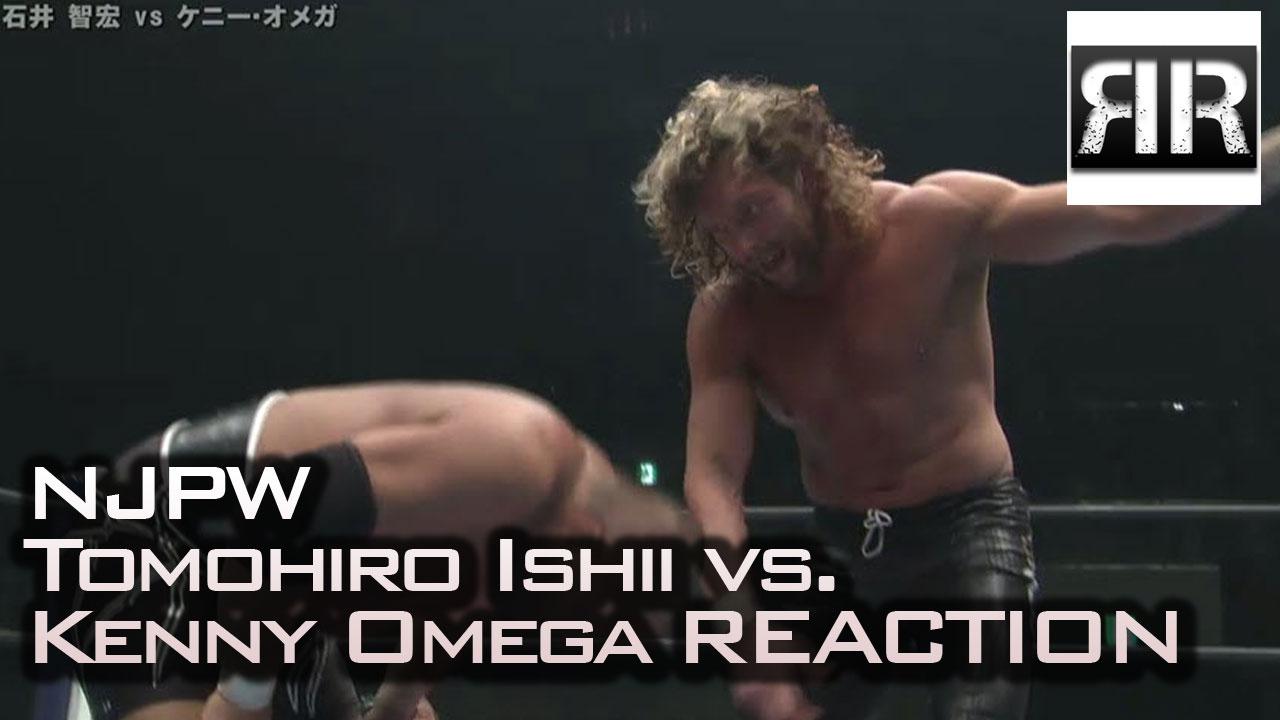 Kenny Omega vs. Tomohiro Ishii REACTION