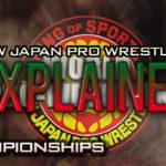 NJPW Explained: Championships