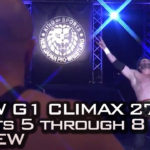 NJPW G1 Climax 27 Nights 5 through 8 review