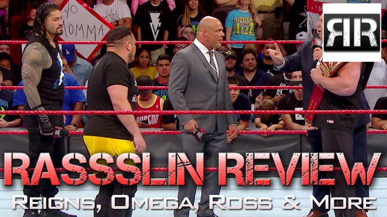 Rassslin Review 7/11/17