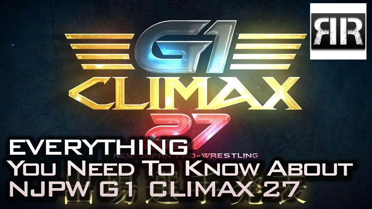 Everything You Need To Know About NJPW G1 Climax 27