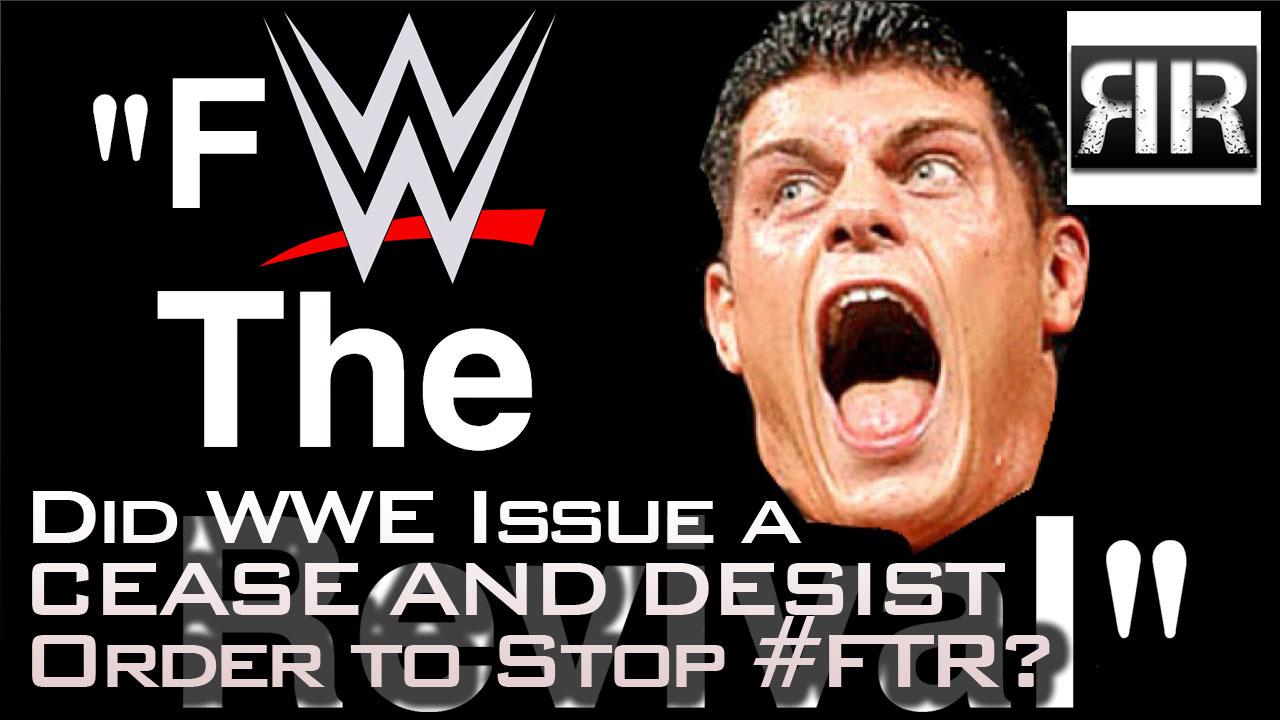 WWE Cease and Desist FTR