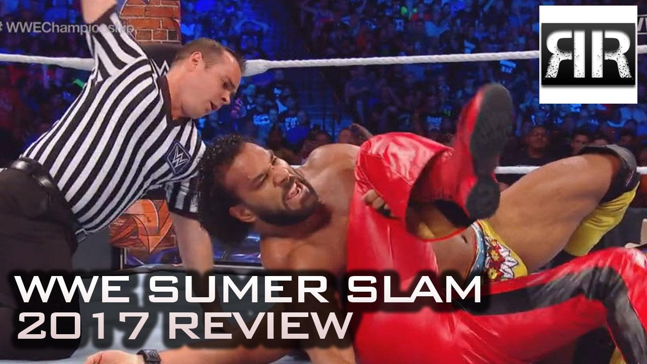 WWE Summer Slam 2017 Review