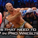 10 Things That Should STOP In Pro Wrestling