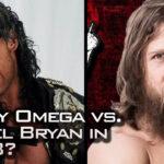 Kenny Omega vs. Daniel Bryan