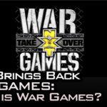 NXT Brings Back War Games: What Is War Games?