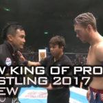 NJPW King of Pro Wrestling 2017 Review