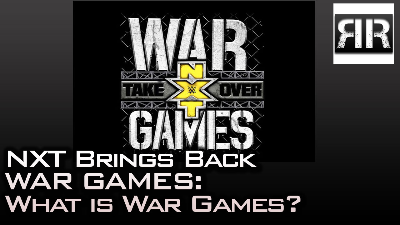 NXT Brings Back War Games: What Is War Games?