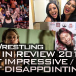 Most Impressive and Most Disappointing Wrestlers of 2017
