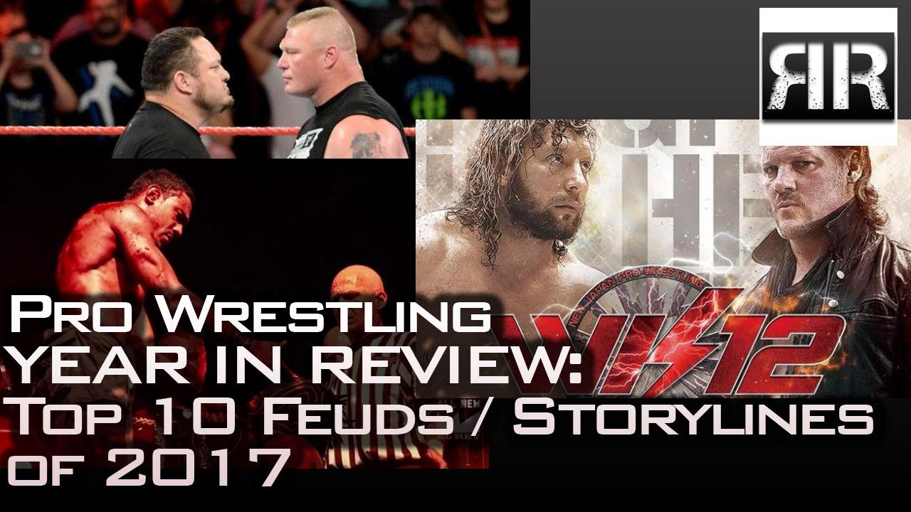 Top 10 Pro Wrestling Feuds of 2017