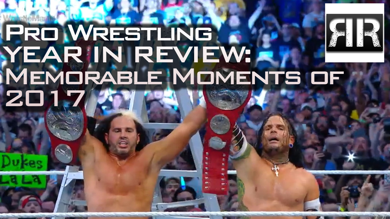 Pro Wrestling Year In Review: Memorable Moments of 2017