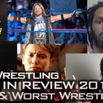 Best and Worst Wrestler of 2017