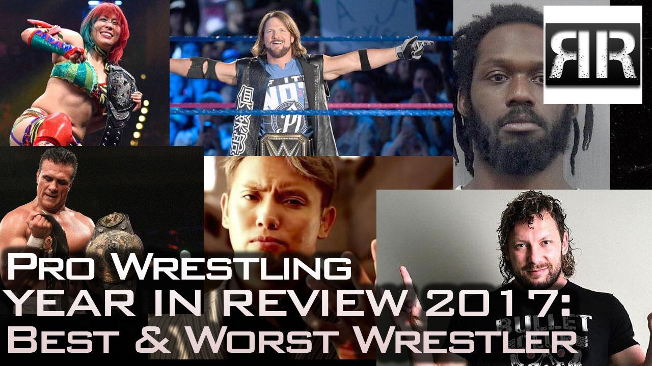 Best and Worst Wrestler of 2017