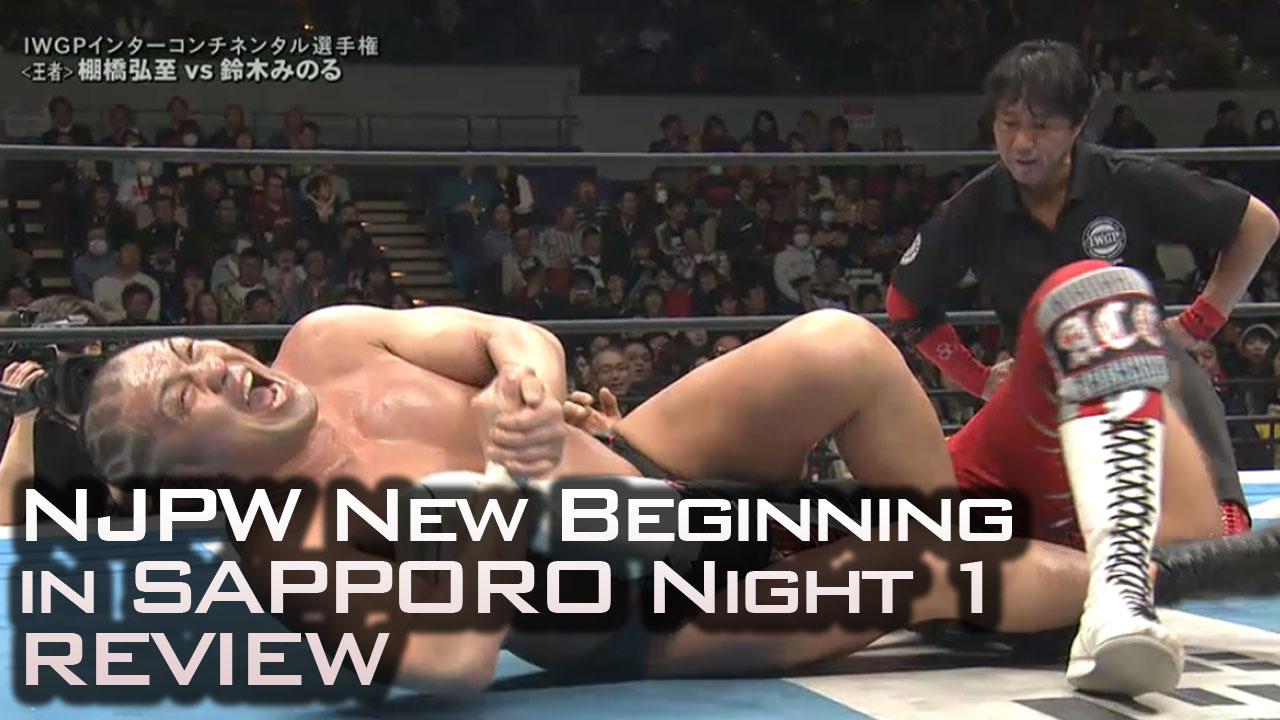 NJPW New Beginning in Sapporo Night 1 Review