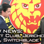 NJPW News: Bullet Club, Jericho & Naito, Switchblade