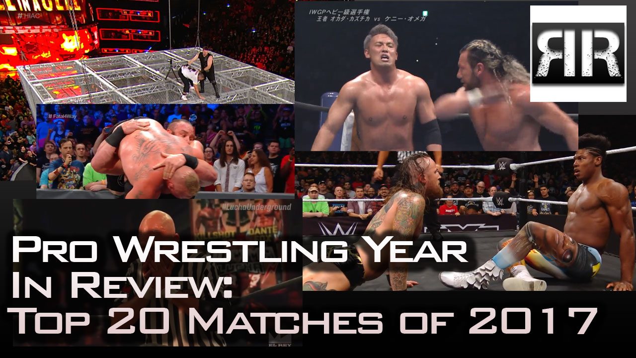 Top 20 Matches of 2017