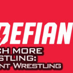 Watch More Wrestling: Defiant Wrestling