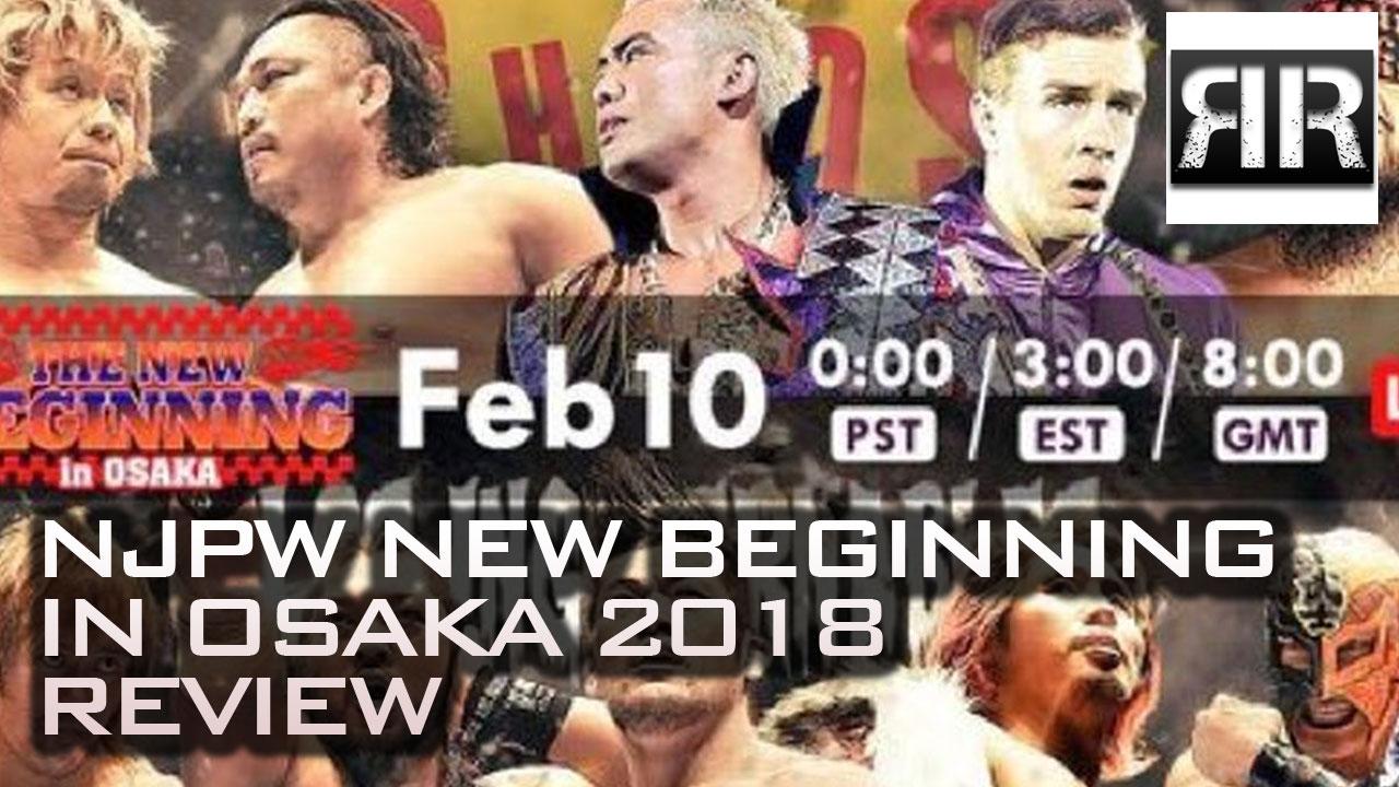 NJPW New Beginning In Osaka 2018 Review